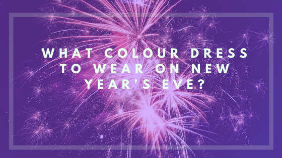 What Colour Dress To Wear On New Year's Eve?